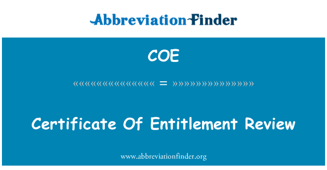 COE: Certificate Of Entitlement Review