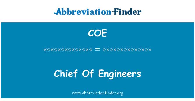 COE: Chief Of Engineers