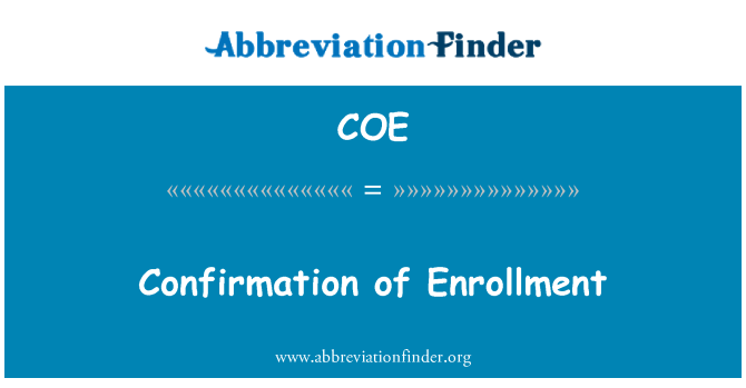 COE: Confirmation of Enrollment