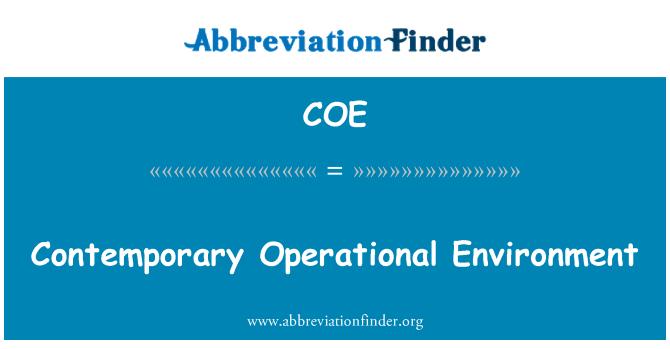 COE: Contemporary Operational Environment