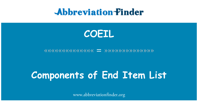 COEIL: Components of End Item List