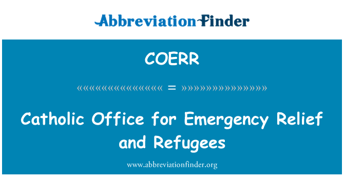 COERR: Catholic Office for Emergency Relief and Refugees
