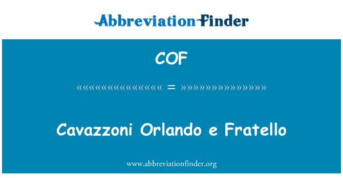 COF: Cavazzoni Orlando e Fratello