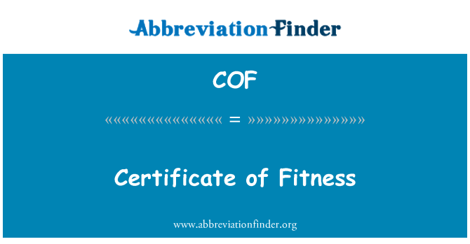 COF: Certificate of Fitness