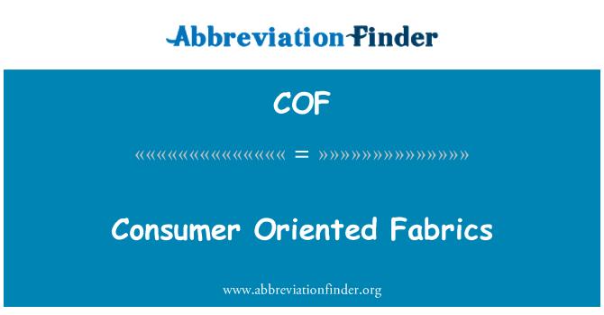 COF: Consumer Oriented Fabrics
