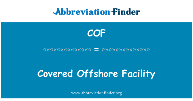 COF: Covered Offshore Facility