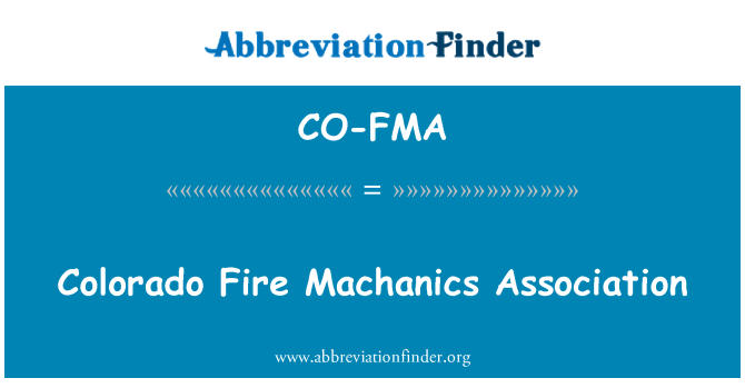 CO-FMA: Colorado Fire Machanics Association