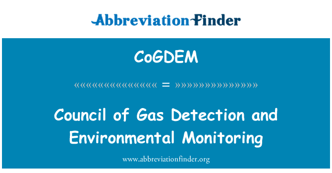 CoGDEM: Council of Gas Detection and Environmental Monitoring