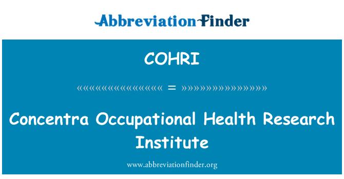 COHRI: Concentra Occupational Health Research Institute