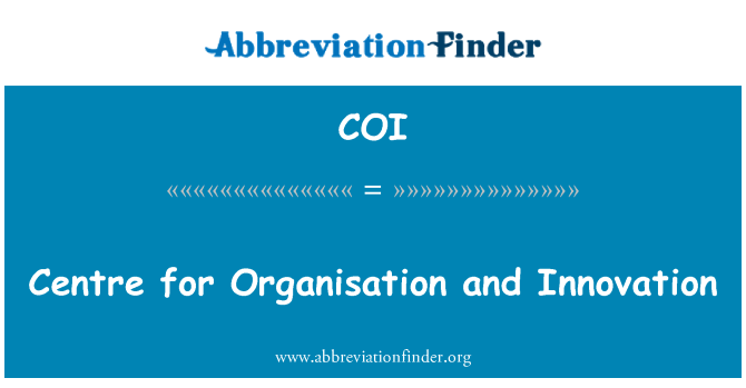 COI: Centre for Organisation and Innovation