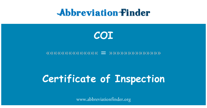 COI: Certificate of Inspection