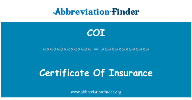COI: Certificate Of Insurance