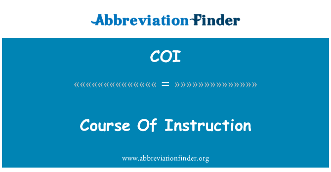 COI: Course Of Instruction