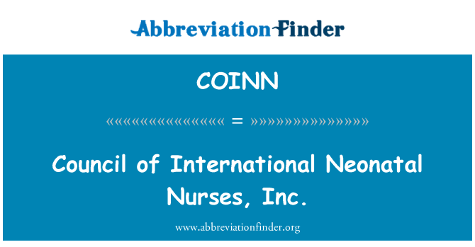 COINN: Council of International Neonatal Nurses, Inc.