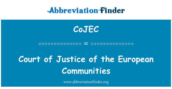 CoJEC: Court of Justice of the European Communities