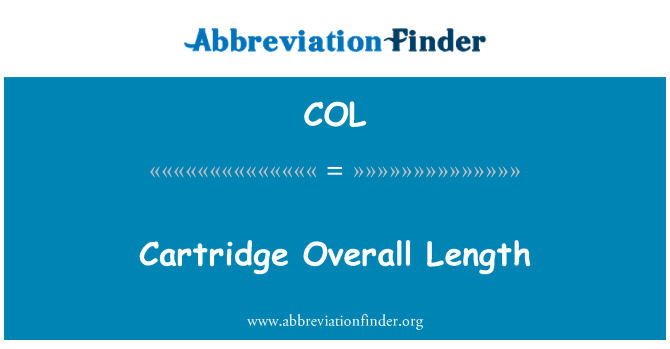 COL: Cartridge Overall Length