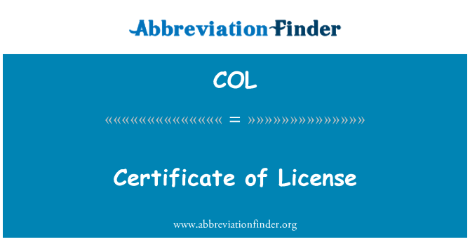 COL: Certificate of License