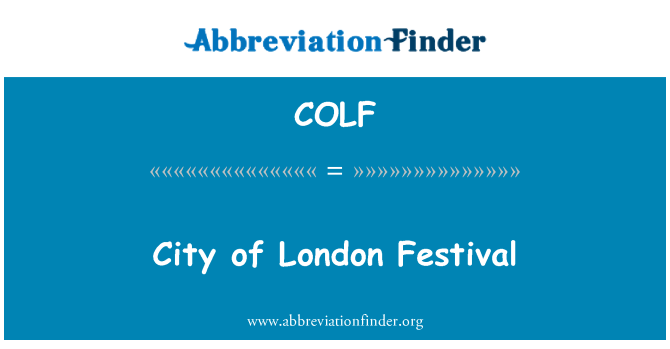 COLF: City of London Festival