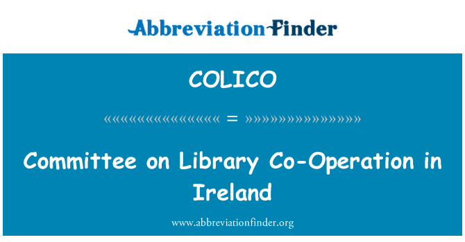 COLICO: Committee on Library Co-Operation in Ireland