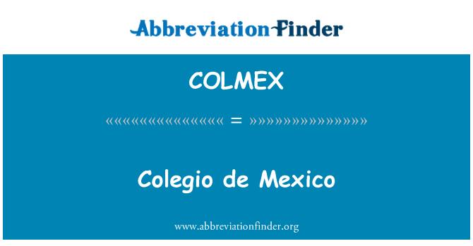 COLMEX: Colegio de Mexico