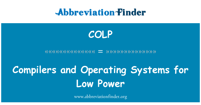COLP: Compilers and Operating Systems for Low Power