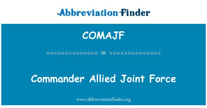 COMAJF: Müttefik Müşterek Kuvvet komutanı