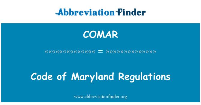 COMAR: Code of Maryland Regulations