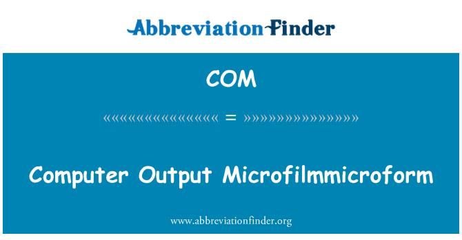 COM: 计算机输出 Microfilmmicroform