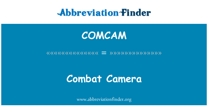 COMCAM: Combat Camera