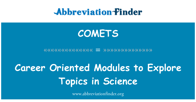 COMETS: Career Oriented Modules to Explore Topics in Science