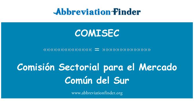 COMISEC: El párrafo Comisión Sectorial Mercado Común del Sur