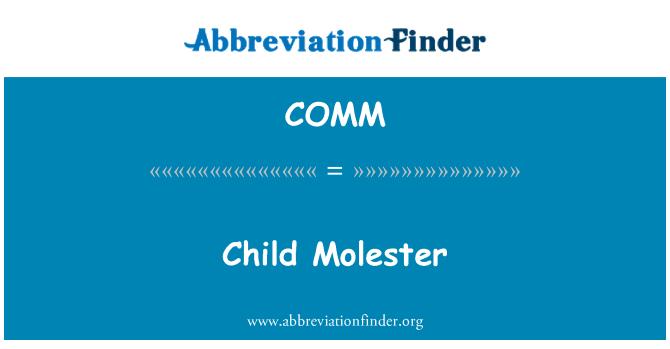COMM: Molester kanak-kanak
