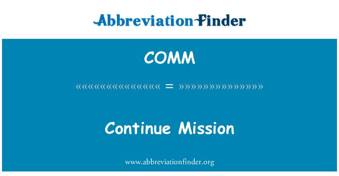 COMM: Meneruskan misi