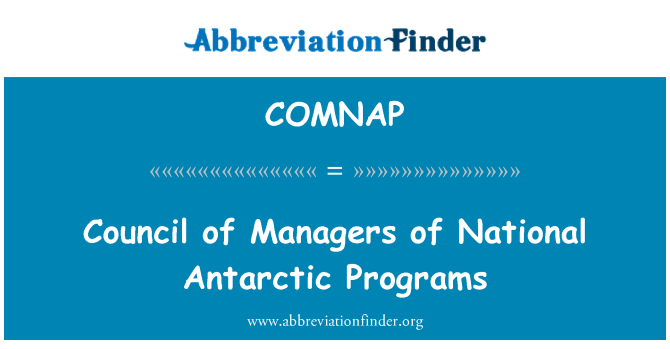 COMNAP: Council of Managers of National Antarctic Programs