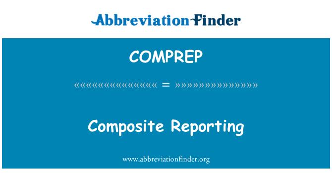 COMPREP: Composite Reporting