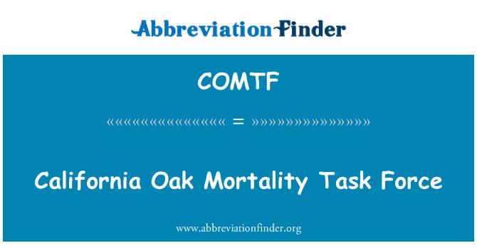 COMTF: California Oak Mortality Task Force