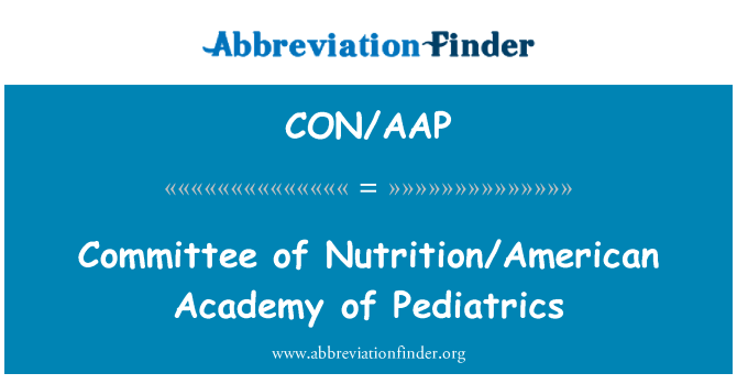 CON/AAP: Committee of Nutrition/American Academy of Pediatrics