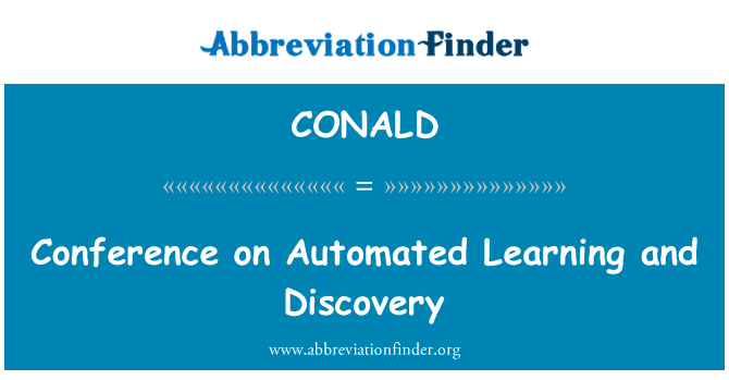 CONALD: Conference on Automated Learning and Discovery