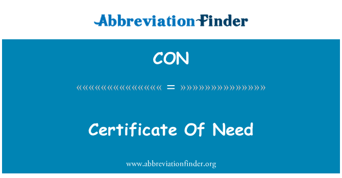 CON: Certificate Of Need