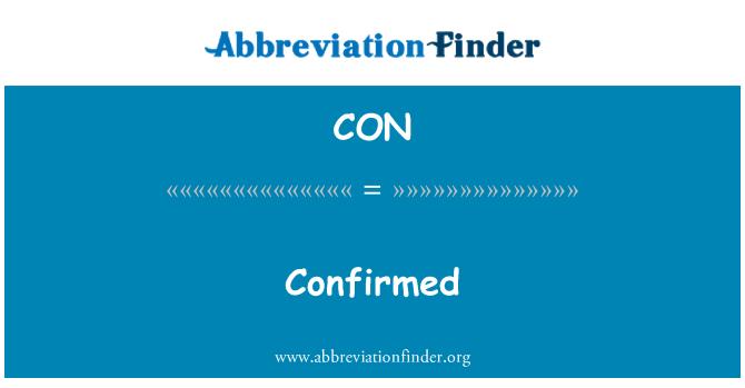 CON: Confirmed