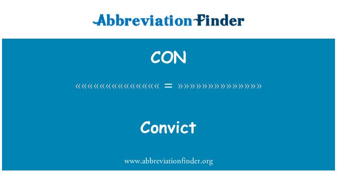 CON: Convict