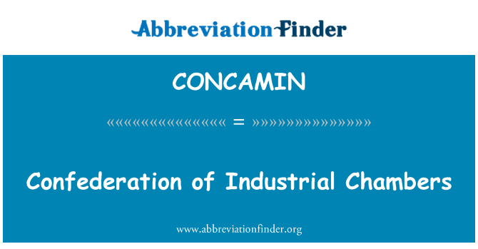 CONCAMIN: Confederation of Industrial Chambers