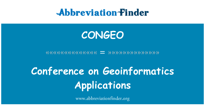 CONGEO: Conference on Geoinformatics Applications