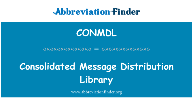 CONMDL: Consolidated Message Distribution Library