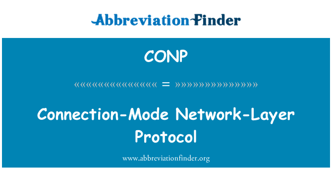 CONP: Connection-Mode Network-Layer Protocol
