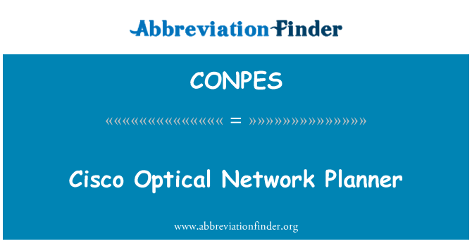 CONPES: Cisco Optical Network Planner