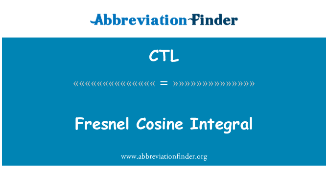 CTL: 菲涅耳余弦积分