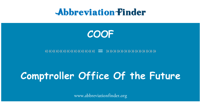 COOF: Comptroller Office Of the Future