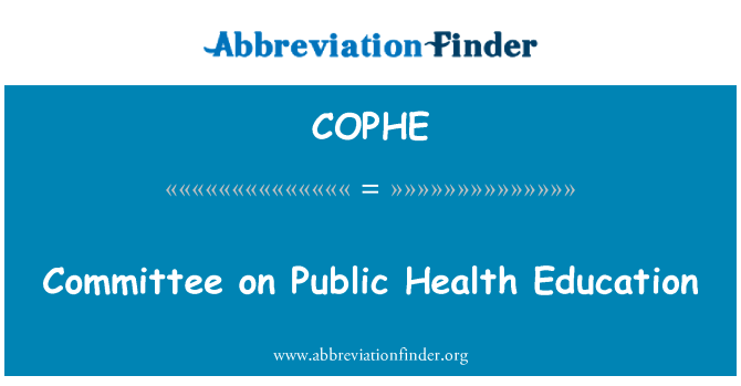 COPHE: Committee on Public Health Education