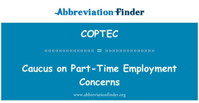 COPTEC: Caucus on Part-Time Employment Concerns